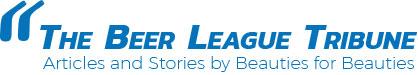 The Beer League Tribune
